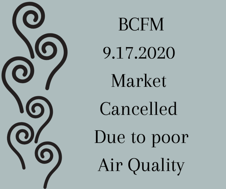 9.16.2020 Market Cancelled Due to Air Quality